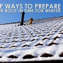 Top Ways to Prepare Your Roof in Time for Winter