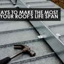 3 Ways to Make the Most of Your Roof's Life Span