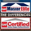 GAF Master Elite™ and GAF Certified® Roofer: The Differences
